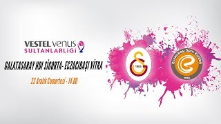 2018 - 2019 VVSL 10.Hafta Galatasaray HDI Sigorta- Eczacıbaşı VİTRA