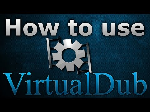How To Use VirtualDub