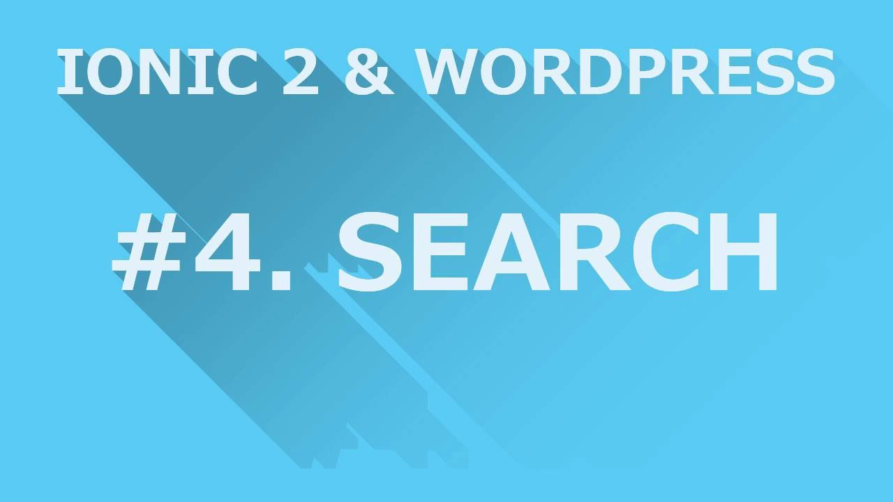 ionic 2 Wordpress #4 search