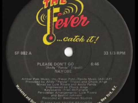 "Nayobe- Please Don't Go-  (12"" Club Mix)"