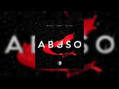 BRYTIAGO-x-FARRUCO x-LARY-OVER - ABUSO-(LETRA)