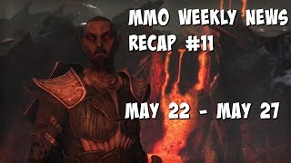 Weekly MMORPG Major News Recap #11 - 22 May to 27 May 2017