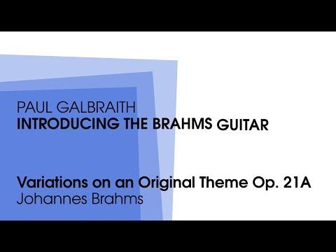 Galbraith plays Brahms: Variations on an Original Theme