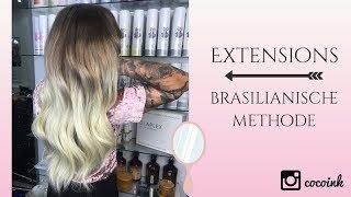 HAARVERLÄNGERUNG MIT DER BRASILIANISCHEN METHODE | Ich bekomme neue Extensions!