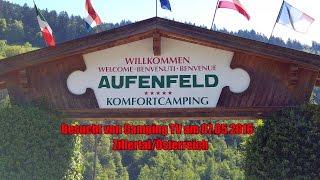 Komfort Campingplatz Aufenfeld Zillertal/Österreich