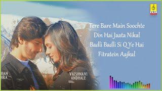 Gustakhiyaan Lyrics - Raghav Chaitanya & Ritrisha Sarma [2020]