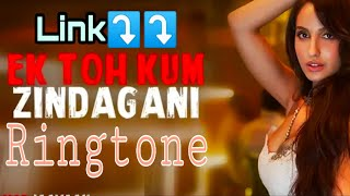 ek-toh-kum-zindagani-ringtone-download-link-in-description