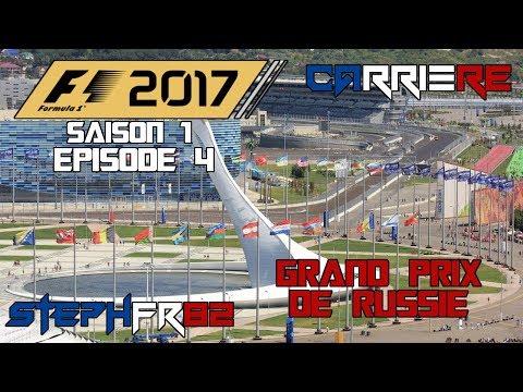 F1 2017 - Carrière - S01 E04 - Grand Prix de Russie - Let's play - FR PC