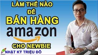 Làm thế nào để bán hàng trên Amazon cho người mới kiếm $2.500