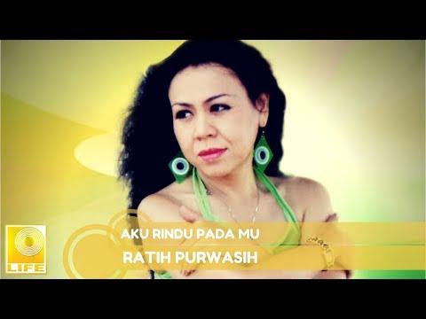 Ratih Purwasih - Aku Rindu Pada Mu (Official Music Audio)
