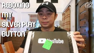 Reboxing of Silver Play Button Because Unboxing Is Too Mainstream | Chito Miranda