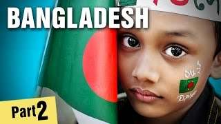 10 Amazing Facts About Bangladesh #2