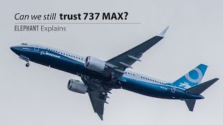 Boeing's 737 MAX Crisis, can we still trust Boeing? | Elephant Explains
