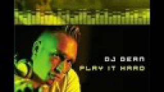 DJ Dean - Play it hard 2002 remix