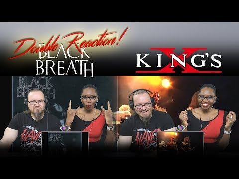 Black Breath - Black Sin (Spit On Cross) and KING'S X - We Were Born To Be Loved LIVE (REACTIONS!) mp3