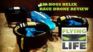 NEW AIR HOGS HELIX RACE DRONE REVIEW