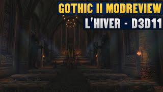 GOTHIC 2 L'HIVER EDITION + D3D11 RENDERER (DX11) [Deutsch]   60FPS 1440p