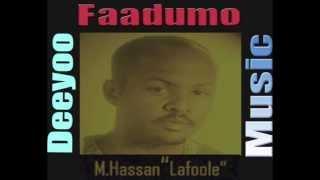 Lafoole Hees Macaan Faadumo By Deeyoo Music