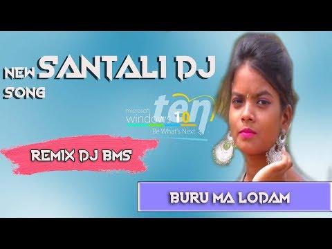 New Santali  Song - BURU MA LODAM - Remix  Bms