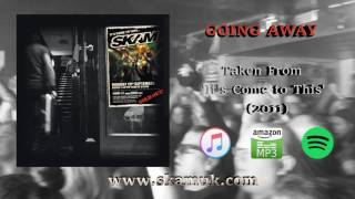 SKAM - Going Away (Official Audio)