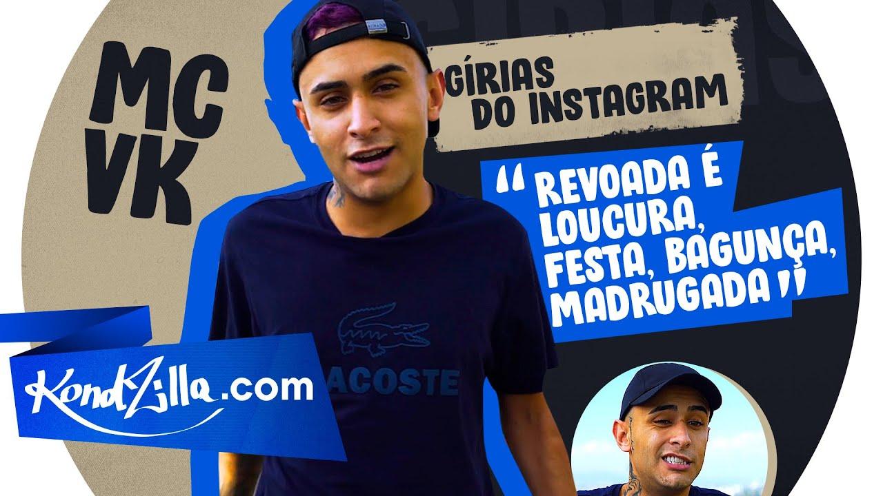 Download Gírias Revoada, Aula meu Sócio, Salseiro Veinho, MC VK explica o que é? (KondZilla.com)