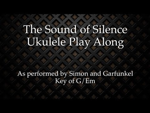The Sound Of Silence Ukulele Play Along Youtube
