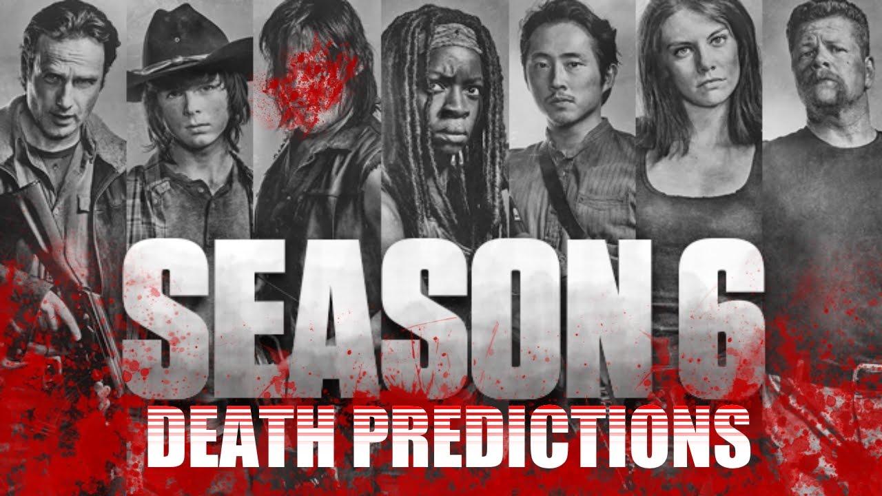 Season 6 7 Death Predictions For The Walking Dead Tv Series Amc
