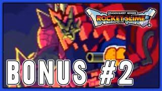 Dragon Quest Heroes: Rocket Slime - Bonus Episode 2