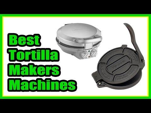 05 Best Tortilla Makers Machines   Best Tortilla Makers 2018 #TortillaMakersMachines