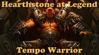 Hearthstone at Legend - Tempo Warrior - Season 7 - #12