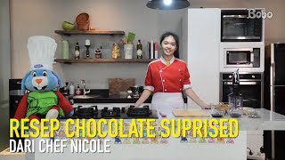 Resep masakan chocolate suprised dari koki cilik