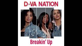 Dva Nation - Breakin' Up (Official Audio)