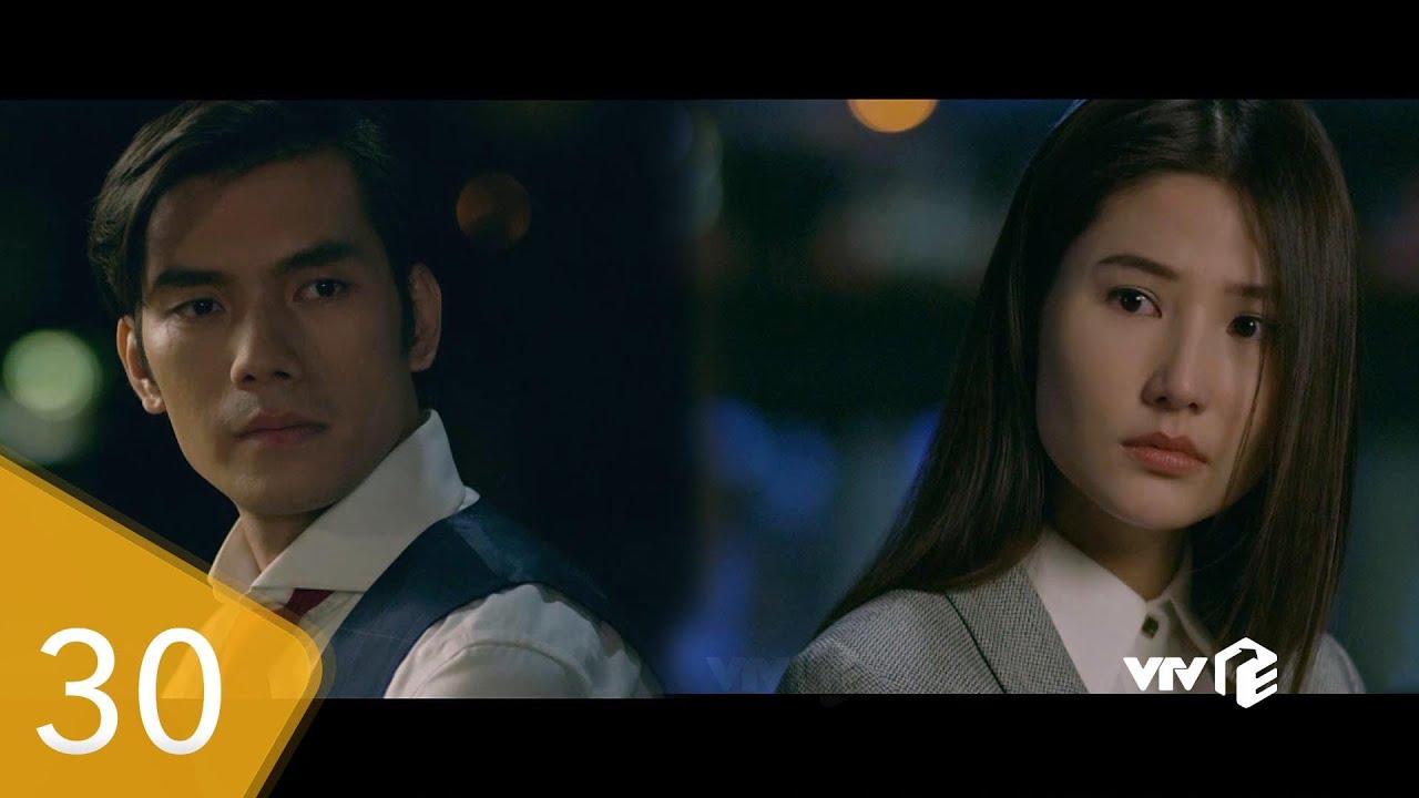 Preview | Tình yêu và tham vọng tập 30 | Minh thỏa hiệp đồng ý cưới Tuệ Lâm?