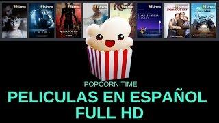 Películas en español en popcorn time full HD + trucos (2 de 3)