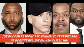 Joe Budden RESPONDS to EMINEM, 50 Cent, and Bizarre of D-12, HE IS in DENIAL that Eminem Dissed Him?