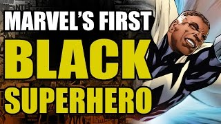 Marvels First Black Superhero