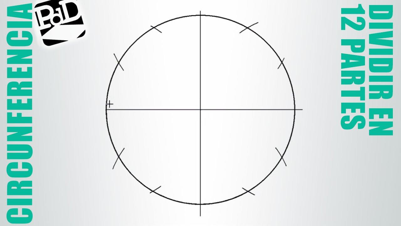 Dividir una circunferencia en 12 partes iguales. - YouTube