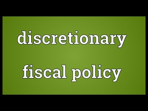 Discretionary fiscal policy Meaning