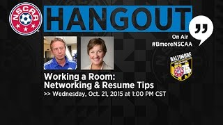 Working a Room: Networking & Resume Tips for the 2016 NSCAA Convention