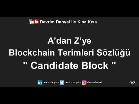 aday-blok-nedir-?-candidate-block-nedir-?-kısa-kısa-blockchain-blokzinciri-kriptopara-bitcoin