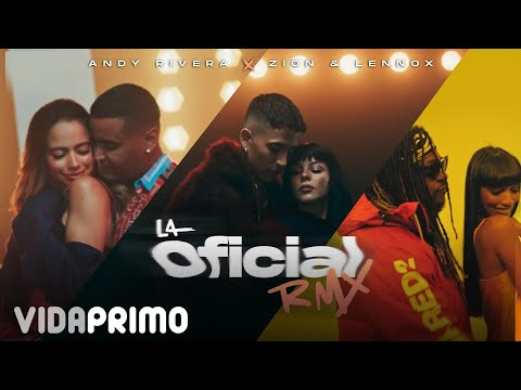 Andy Rivera, Zion & Lennox - La Oficial Remix [Official Vide