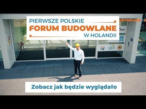 Pierwsze Polskie Forum Budowlane w Holandii - prezentacja miejsca i programu.