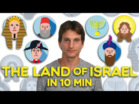 The History Of The Land Of Israel In 10 Minutes!