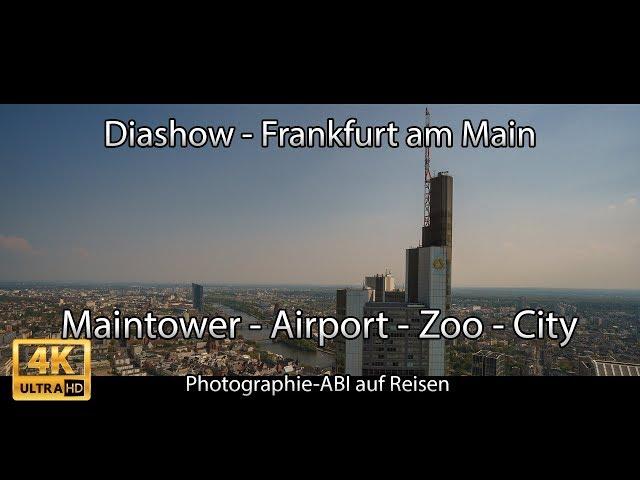 Diashow Frankfurt/Main - Sony Alpha 6000/6300/6500 - FE 70-300 G - SEL35F18 - Walimex/Samyang 12mm