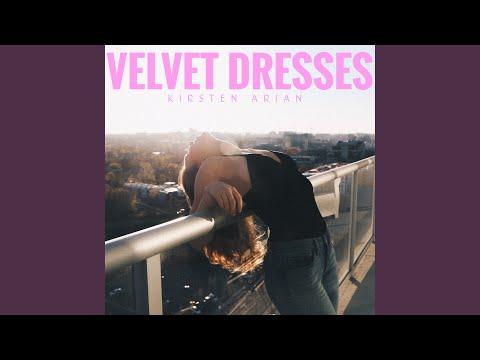 Velvet Dresses Mp3