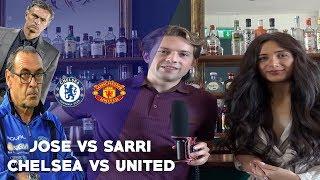 JOSE MOURINHO VS SARRI || CHELSEA VS MANCHESTER UNITED || WHO WILL WIN?