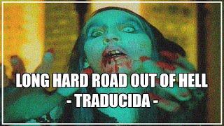 Marilyn Manson - Long Hard Road Out Of Hell (Subtitulada al español)