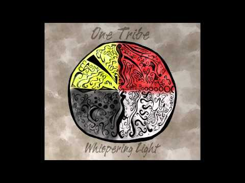 Whispering Light - One Tribe (Full Album)