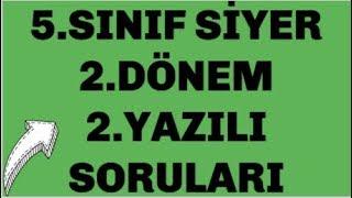 5.SINIF SİYER 2.DÖNEM 2.SINAV SORULARI (100 ALMAK İSTEYEN İZLESİN) 😊😊