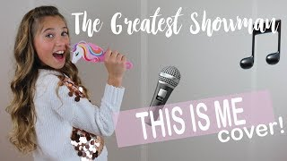 SINGING THIS IS ME (The Greatest Showman!) | Rosie McClelland